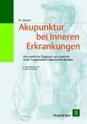 9783777313849: Akupunktur bei Inneren Erkrankungen.