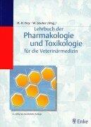 9783777317977: Lehrbuch der Pharmakologie und Toxikologie für die Veterinärmedizin