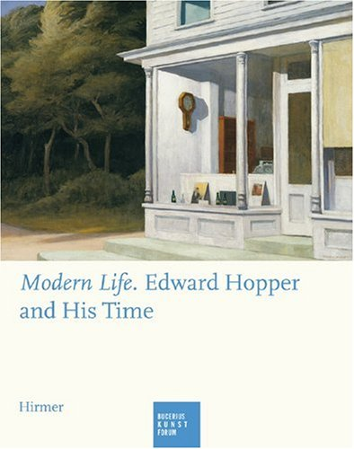 9783777420011: Modern Life: Edward Hopper and His Time