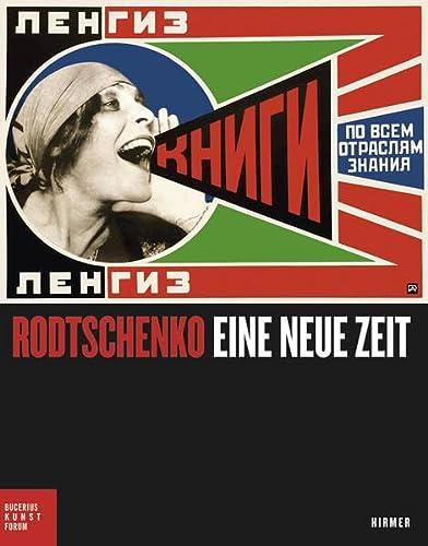 9783777420035: Alexander Rodtschenko: Eine neue Zeit (German Edition)