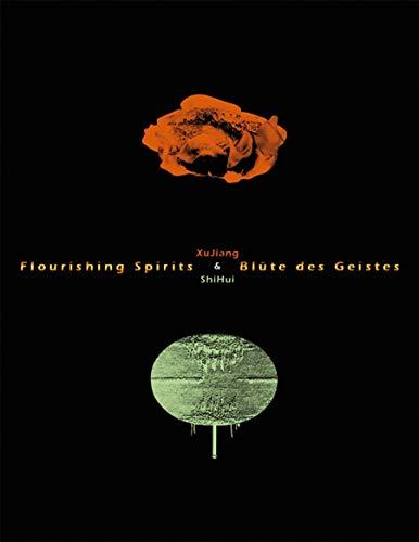 9783777420707: Flourishing Spirits: Xu Jiang & Shi Hui