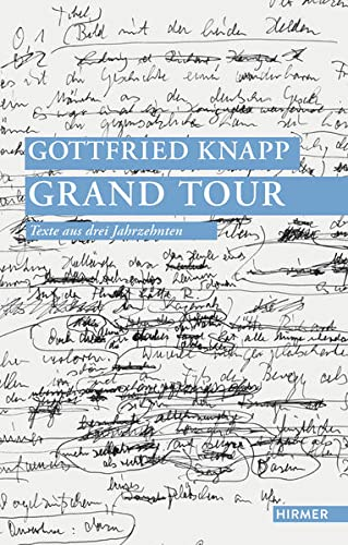 9783777421094: Gottfried Knapp - Grand Tour