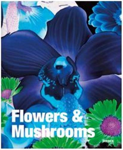 9783777421544: Flowers and Mushrooms