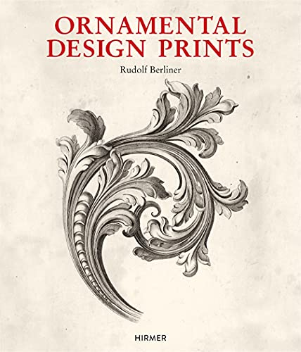9783777421568: Ornamental Design Prints: From the Fifteenth to the Twentieth Century