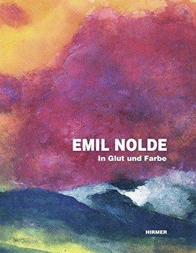 Emil Nolde. In Glut und Farbe: Hg. Agnes Husslein-Arco. München 2013.