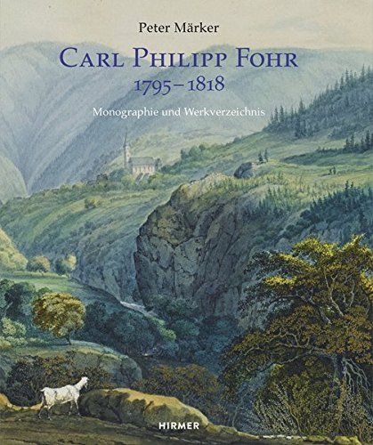 9783777421742: Carl Philipp Fohr: 1795-1818