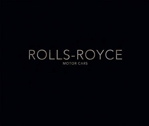 Rolls-royce Motor Cars: Strive For Perfection.: Braun, Andreas (editor)