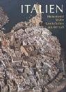 Italien - Monumente Städte Landschaften aus der: Crippa Maria Antonietta