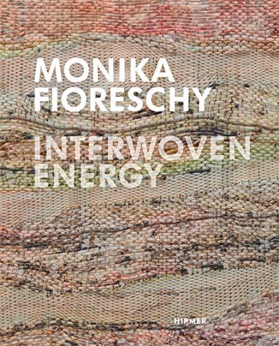 Monika Fioreschy: Interwoven Energy: Friedhelm Mennekes