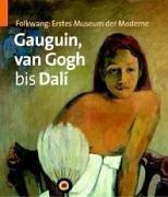 Folkwang: erstes Museum der Moderne, Gauguin, van: Froning, Hubertus: