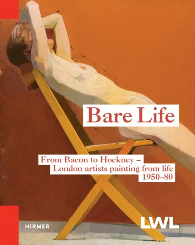 9783777422541: Bare Life: Bacon, Freud, Hockney and others. London artists working from life 1950-80