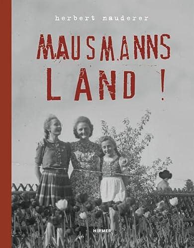 9783777423302: Herbert Nauderer: Mausmannsland !