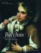 9783777423555: Bacchus: Kunst für Weinfreunde. Wein für Kunstfreunde