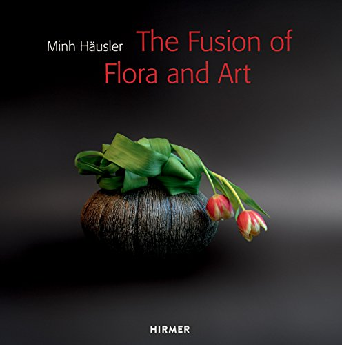 9783777423807: Minh Häusler: The Fusion of Flora and Art