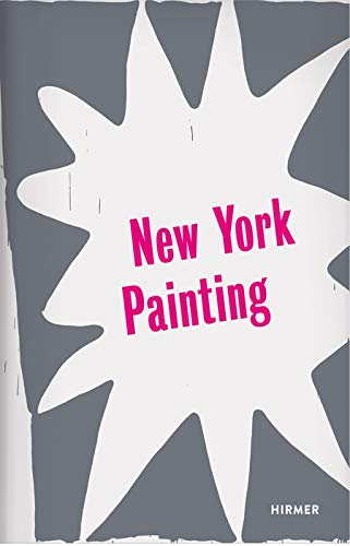 New York Painting.: Katalog, Kunstmuseum Bonn 2015.