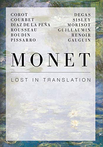 Monet: Lost in Translation - Revisiting Impressionisms (Hardcover): Suzanne Greub