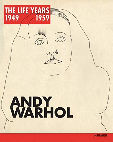 9783777424385: Andy Warhol: The LIFE Years 1949-1959