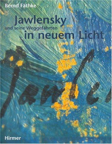 9783777424552: Jawlensky Und Seine Weggefahrten in Neuem Licht
