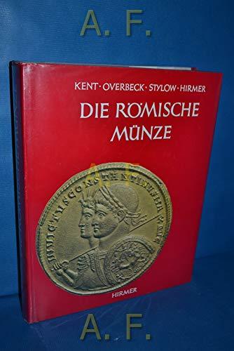 9783777425603: Die römische Münze. Aufnahmen von Max und Albert Hirmer.