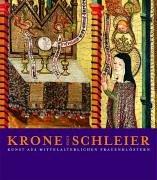 Krone und Schleier: Hamburger, Jeffrey H,
