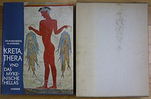 Kreta, Thera und das mykenische Hellas.: S., MARINATOS