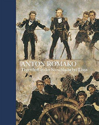 9783777427614: Anton Romako, Admiral Tegetthoff in the Naval battle of Lissa