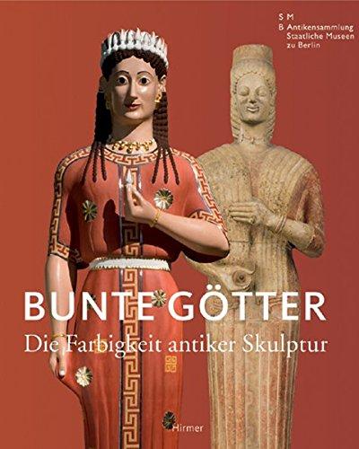 9783777427812: Bunte Gotter: Die Farbigkeit antiker Skulptur (German Edition)