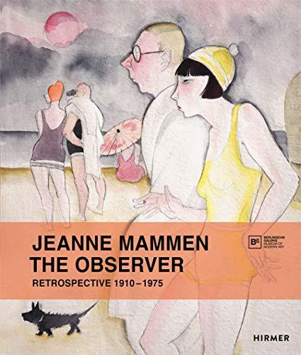 Jeanne Mammen - the Observer - Retrospective: Scharrer, Eva et