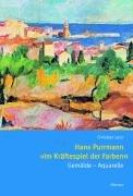 9783777429359: Hans Purrmann 'Im Kräftespiel der Farben'