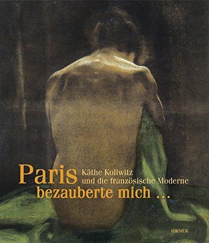 Paris Bezzuberte Mich . . . Kathe: Fischer, Hannelore and