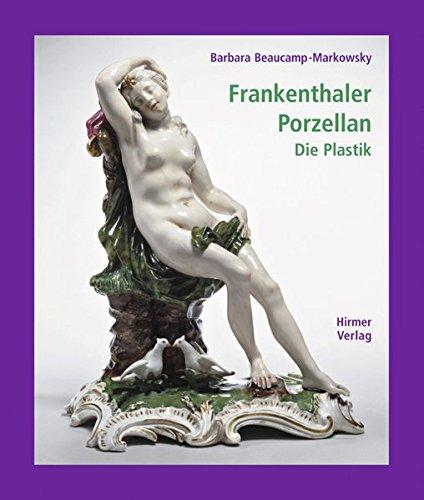 9783777430652: Frankenthaler Porzellan 1 Die Plastik