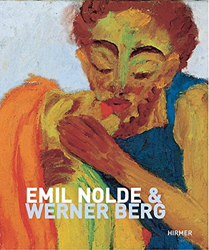 9783777431659: Emil Nolde and Werner Berg (German Edition)