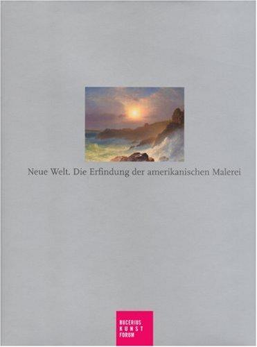 New World: Creating an American Art: Ortrud Westheider/ Karsten Muller