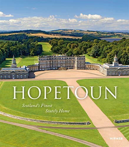 9783777434391: Hopetoun: Scotland s Finest Stately Home
