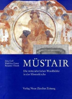 9783777434452: Mustair: Die Mittelalterlichen Wandbilder in Der Klosterkirche