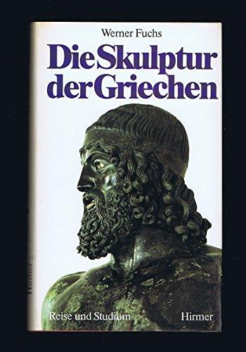 9783777434605: Die Skulptur der Griechen (Livre en allemand)
