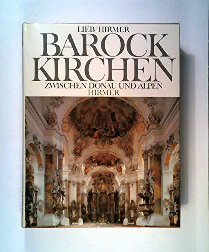 9783777435206: Barockkirchen zwischen donau und alpen.