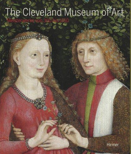 9783777435657: The Cleveland Musuem of Art: Meisterwerke Von 300 Bis 1550