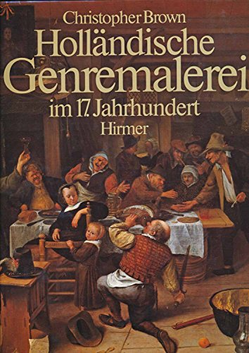 9783777437002: Holländische Genremalerei im 17. Jahrhundert