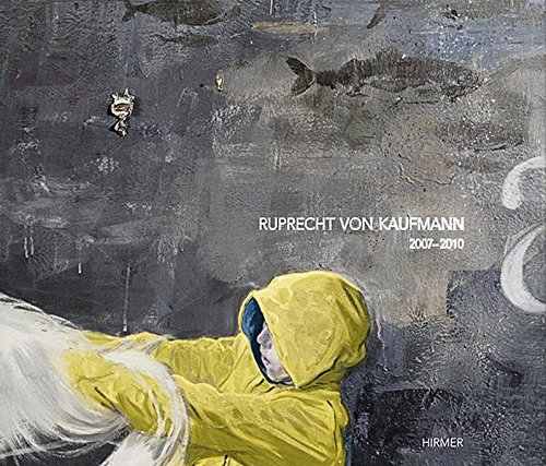Ruprecht von Kaufmann: 2007-2010: Ruprecht von Kaufmann