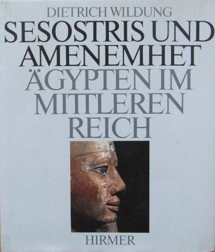 9783777437200: Sesostris und Amenemhet: Ägypten im Mittleren Reich