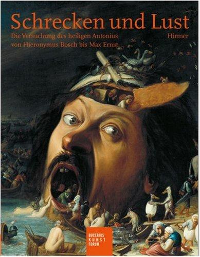9783777439457: Schrecken und Lust: Die Versuchung des heiligen Augustinus von Hieronymus Bosch bis Max Ernst. Katalogbuch zur Ausstellung (Publikationen Des Bucerius Kunst Forums)