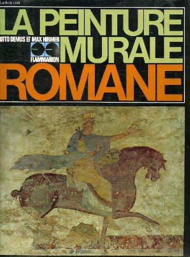 La Peinture Murale Romane: Demus, Otto