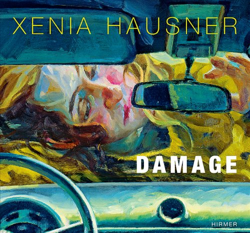 9783777442815: Xenia Hausner: Damage