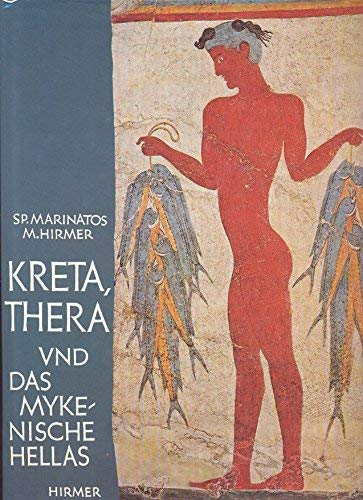 Kreta, Thera und das mykenische Hellas: Marinatos, Spyridon:
