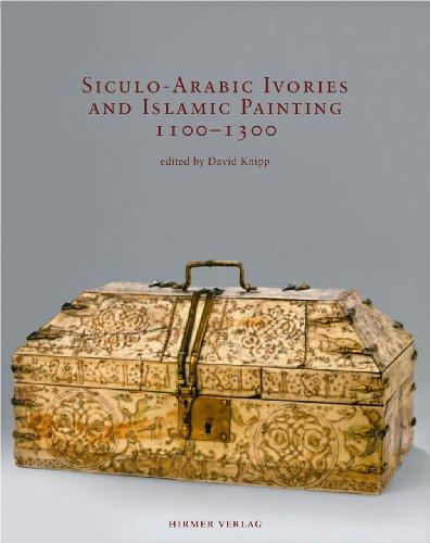9783777443119: Siculo-Arabic Ivories and Islamic Painting: 1100-1300 (Romische Forschungen Der Bibliotheca Hertziana)