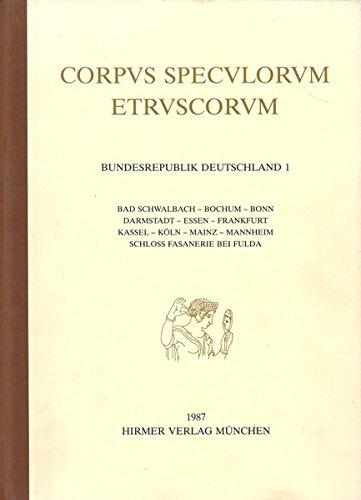 Corpus speculorum Etruscorum, Bundesrepublik Deutschland, in 4 Bdn., Bd.1, Bad Schwalbach, Bochum, ...
