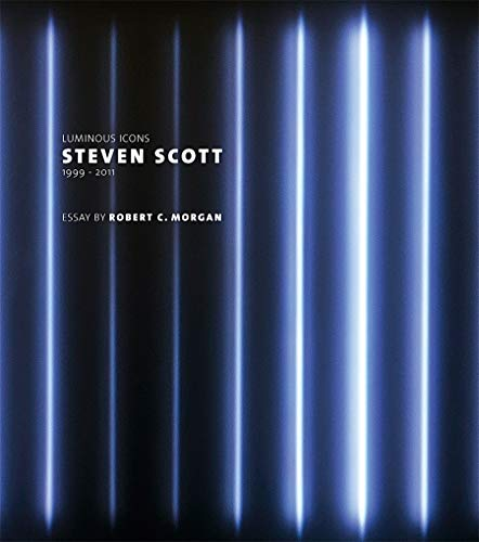 Steven Scott: Luminous Icons (Hardcover): R C Morgan