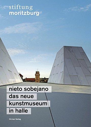 9783777450759: Nieto Sobejano - Das neue Kunstmuseum in Halle: Stiftung Moritzburg