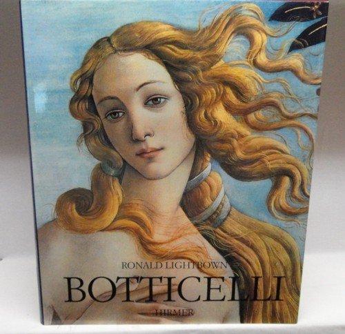 Sandro Botticelli - Leben und Werk: Lightbrown, Ronald